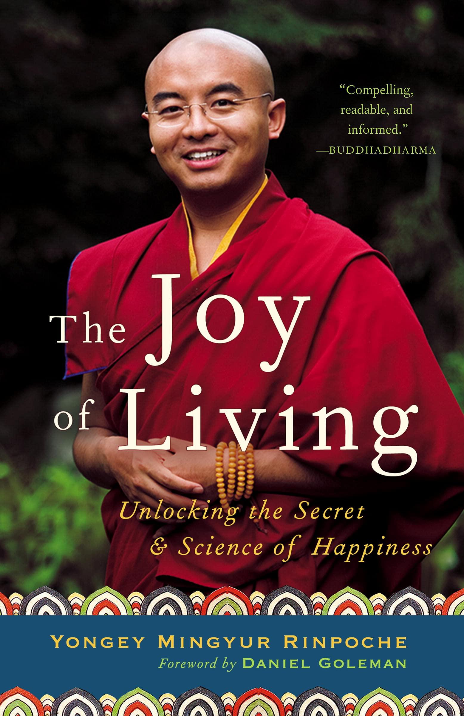 Mingyur Rinpoche - The Joy of Living